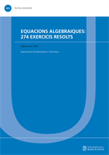 Equacions algebraiques: 274 exercicis resolts