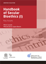 Handbook of Secular Bioethics (I). Key issues (eBook)